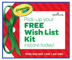 Free Crayola Wish List Kit At Toys R Us Stores